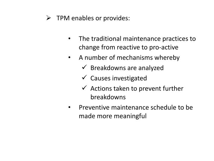 TPM enables or provides: