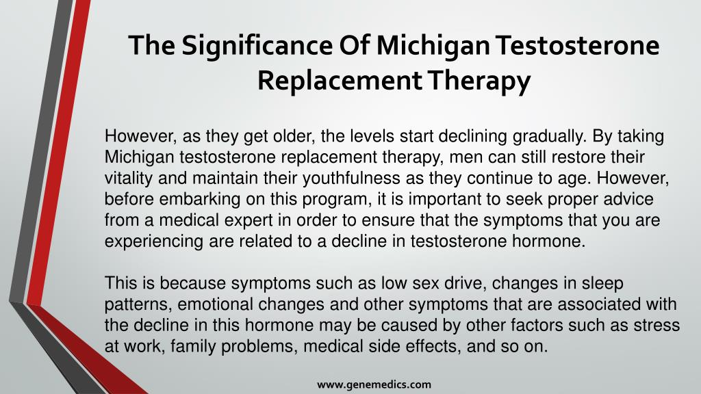 PPT - The Significance Of Michigan Testosterone Replacement