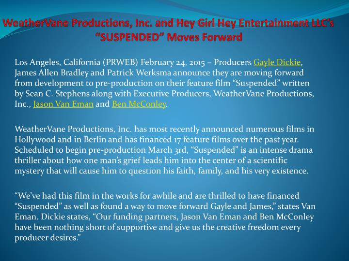 weathervane productions inc and hey girl hey entertainment llc s suspended moves forward n.
