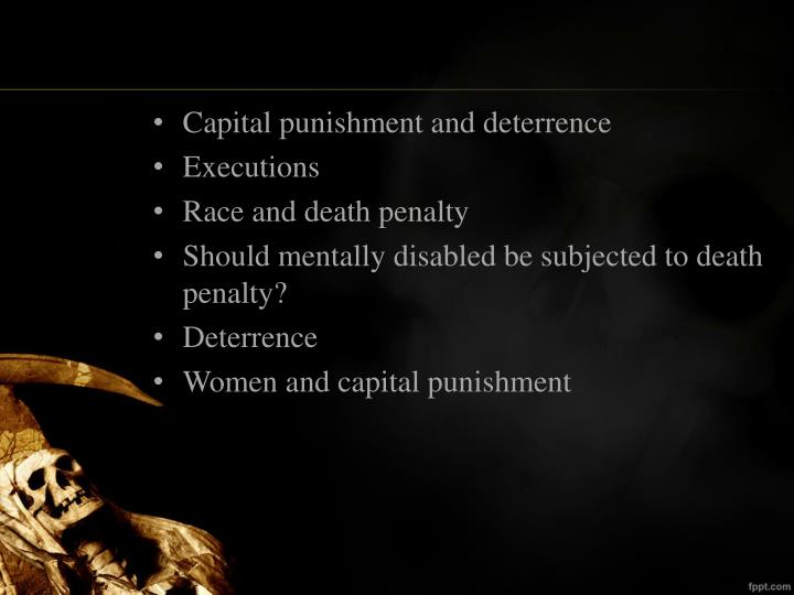 capital punishment as a deterrent essays As deterrent against crime  buy essay on morality of capital punishment now this is a free essay on the morality of capital punishment.