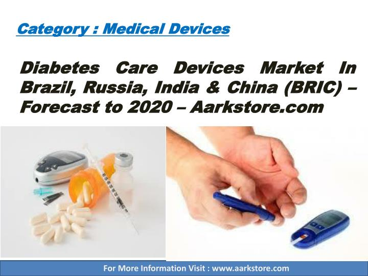 diabetes care devices market in brazil russia india china bric forecast to 2020 aarkstore com n.