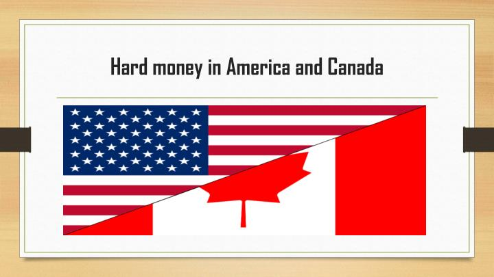 hard money in america and canada n.