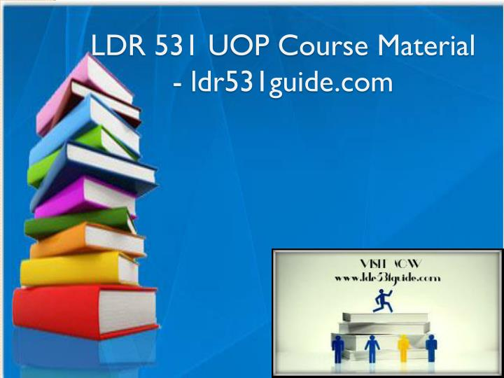 ldr 531 uop course material ldr531guide com n.