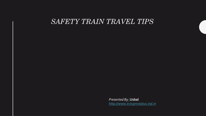 safety train travel tips n.