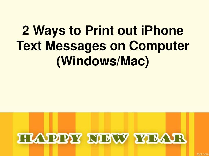 2 ways to print out iphone text messages on computer windows mac n.