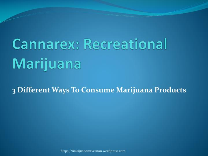 cannarex recreational marijuana n.