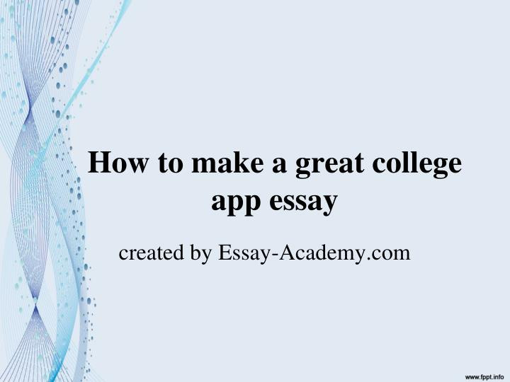 what makes a good admissions essay for college  · ex-ivy league admissions officers dissect an essay that got a guide them through a successful college-application she is a good writer, things.