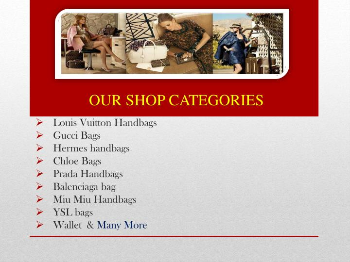 OUR SHOP CATEGORIES