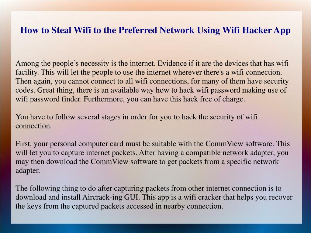 PPT - How to Steal Wifi to the Preferred Network Using Wifi Hacker