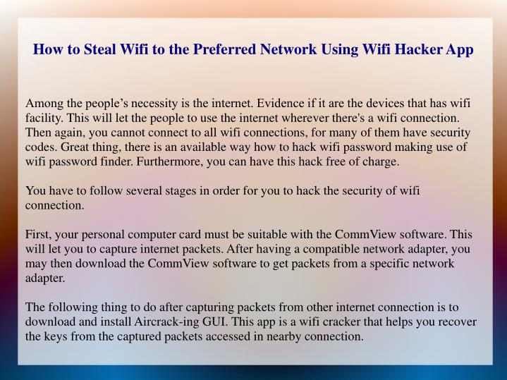 how to steal wifi to the preferred network using wifi hacker app n.