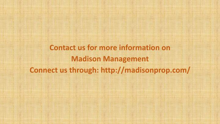 Contact us for more information on
