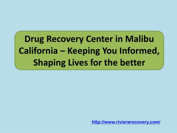 drug recovery center in malibu california keeping you informed shaping lives for the better n.
