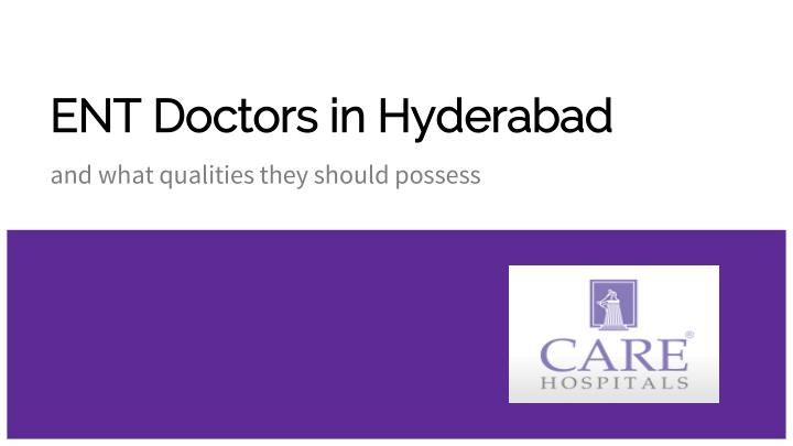 ent doctors in hyderabad n.