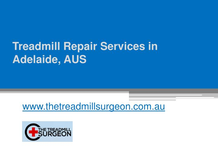 treadmill repair services in adelaide aus n.