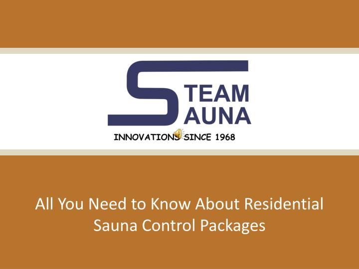 all you need to know about residential sauna control packages n.
