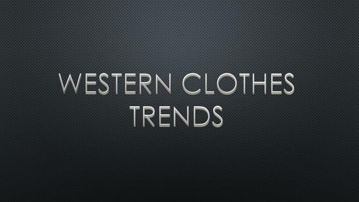 western clothes trends n.