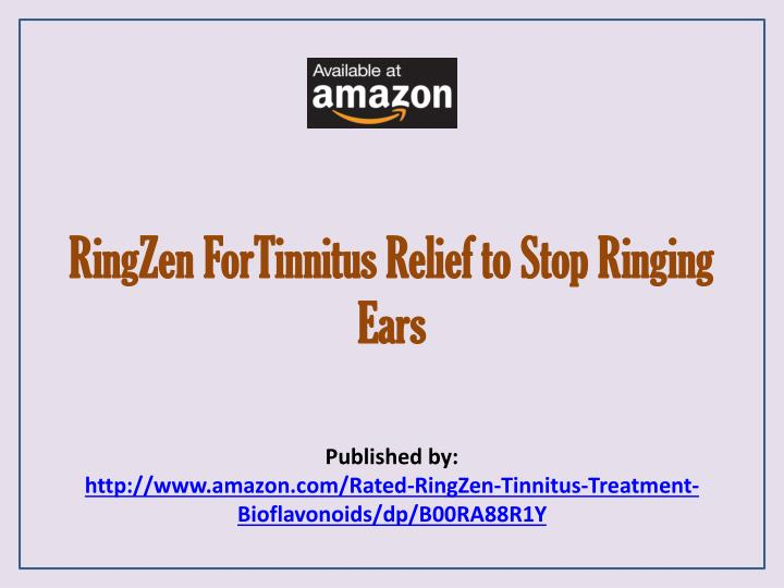ringzen fortinnitus relief to stop ringing ears n.