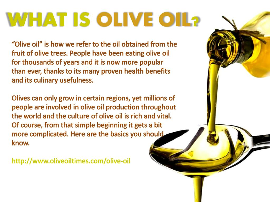 PPT - History, Types and Health Benefits of Olive Oil