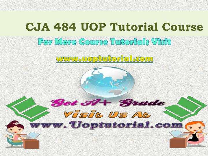 cja 484 uop tutorial course n.