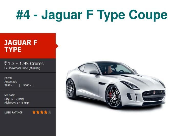 #4 - Jaguar F Type Coupe
