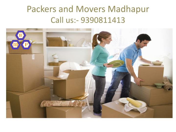 p ackers and movers madhapur call us 9390811413 n.