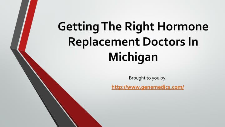 getting the right hormone replacement doctors in michigan n.