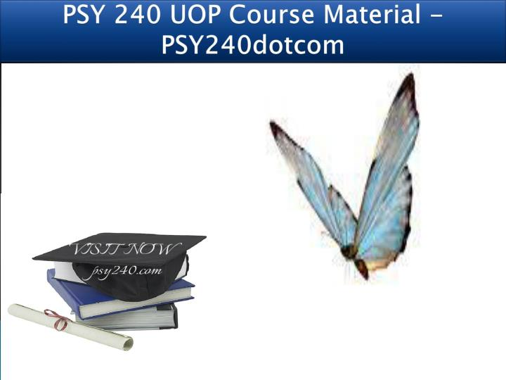 psy 240 uop course material psy240dotcom n.