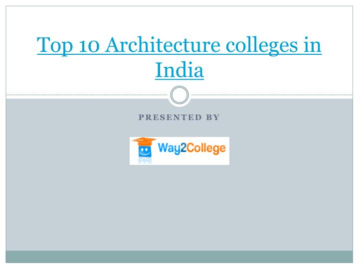 top 10 architecture colleges in india n.