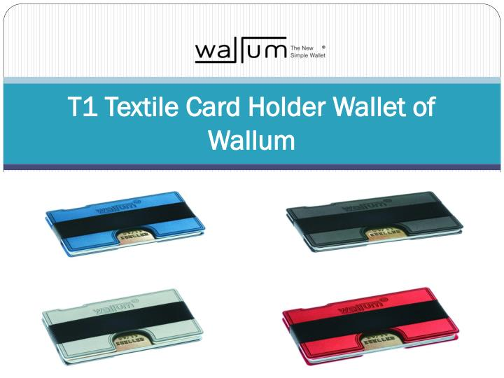 T1 textile card holder wallet of wallum