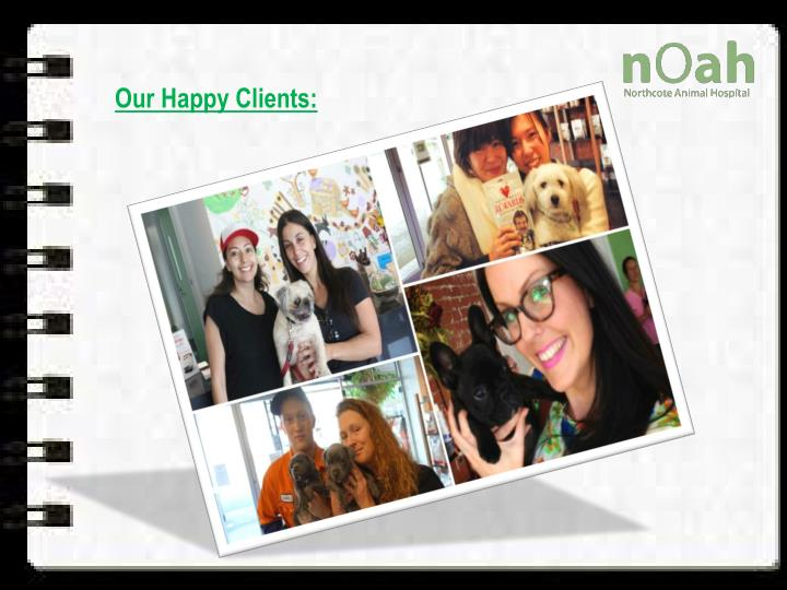 Our Happy Clients: