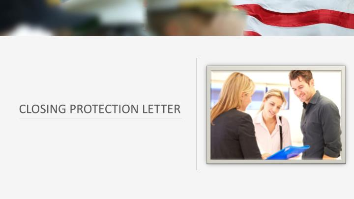 CLOSING PROTECTION LETTER