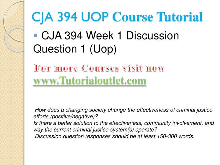 Cja 394 uop course tutorial2