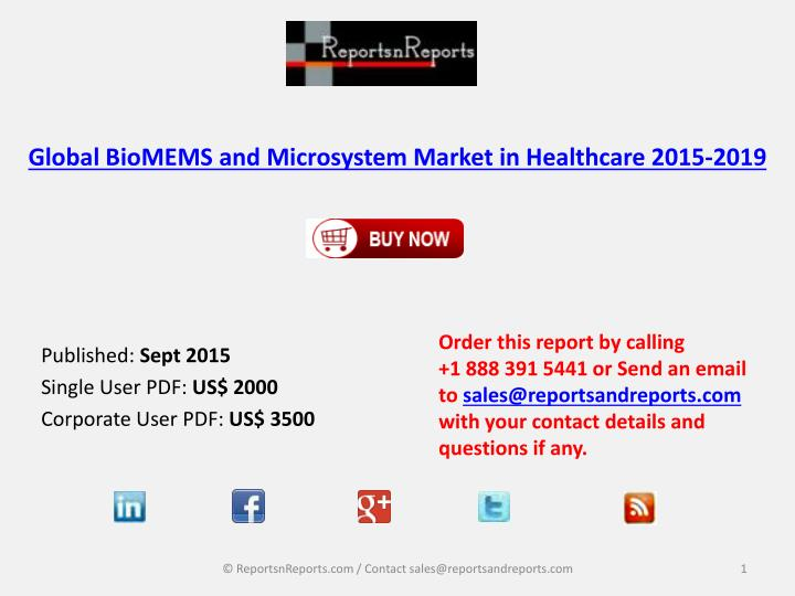 global biomems and microsystem market in healthcare 2015 2019 n.