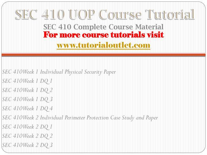 Sec 410 uop course tutorial