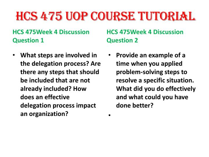 delegation powerpoint presentation hcs 350 Hcs 350 uop courses/uophelp flashcards hcs 350 week 3 delegation example in a and submit a 10- to 12-slide microsoft® powerpoint® presentation in a script.
