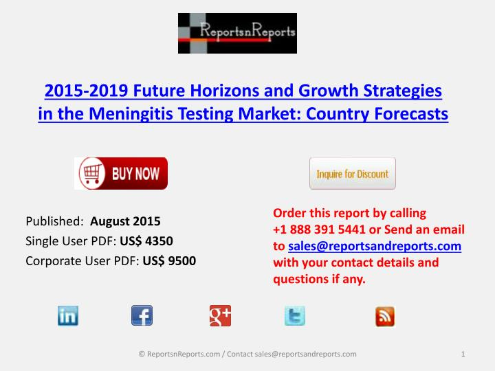 2015 2019 future horizons and growth strategies in the meningitis testing market country forecasts n.