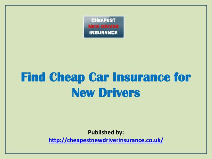 find cheap car insurance for new drivers n.