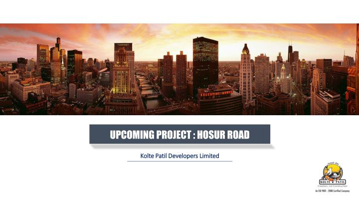 upcoming project hosur road n.