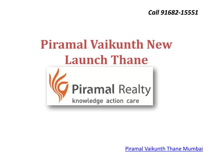 piramal vaikunth new launch thane n.