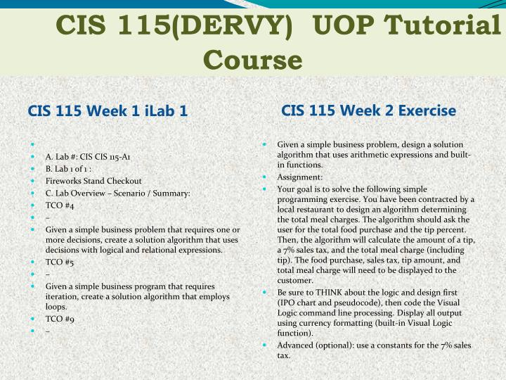 week 1 lab cis 115 Click the button below to add the cis 115 week 4 lab grade calendar cis 115 week 1 lab 1 (devry) $1000 cis 115 week 3 ilab calculate overtime pay (devry) $999.