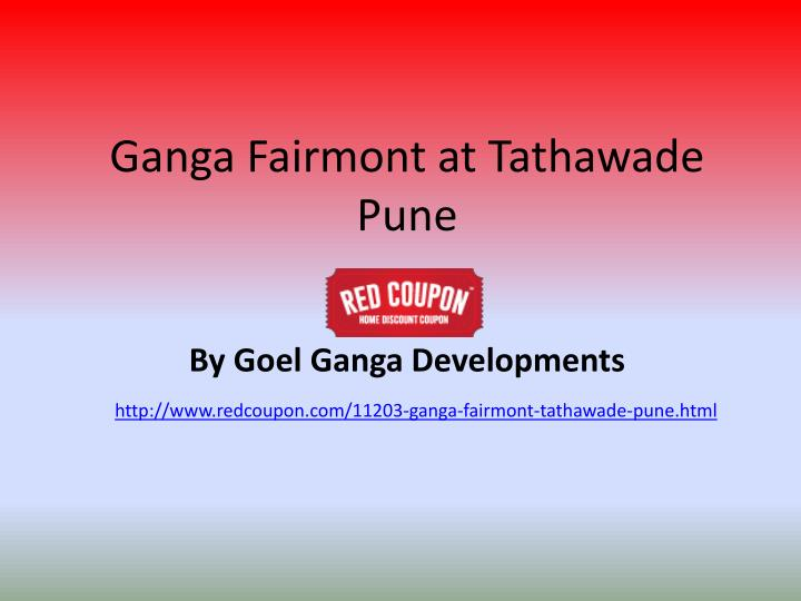 ganga fairmont at tathawade pune n.