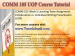 comm 105 uopcourse tutorial7