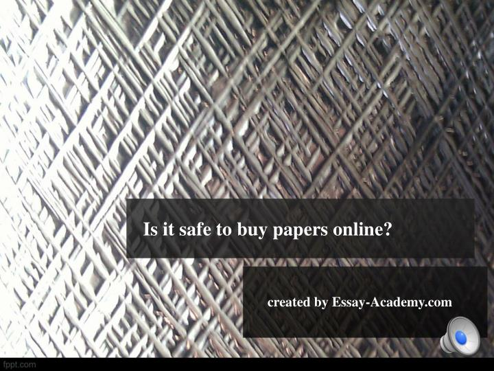 is it safe to buy papers online n.