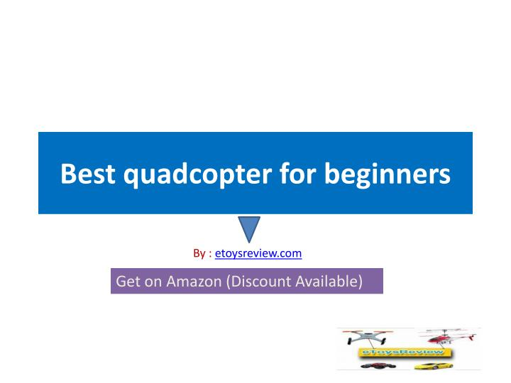 best quadcopter for beginners n.