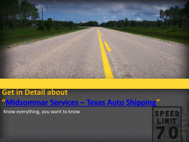 Get in detail about midsommar services texas auto shipping