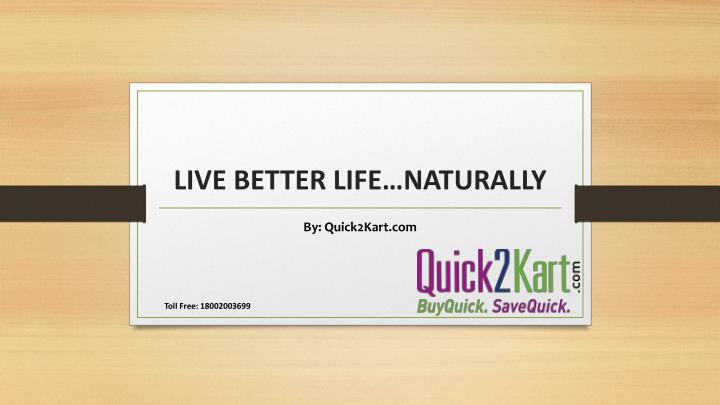 live better life naturally n.