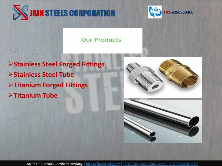 Ppt inconel forged fittings powerpoint presentation