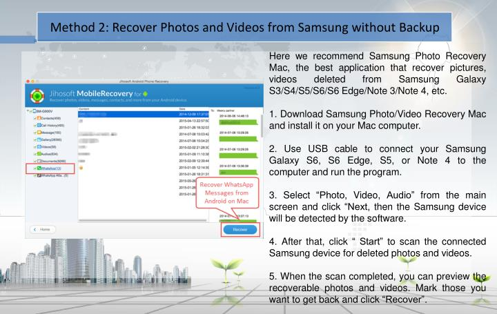 Method 2: Recover Photos and Videos from Samsung without Backup