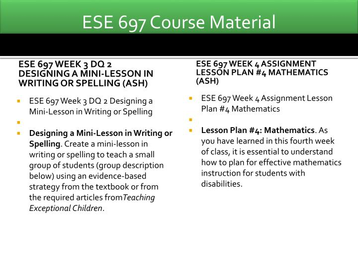 ese 697 entire course Ese 691 entire course  ese 691 week 1 journal putting it all together a case study ese 691 week 2 dq 1 a temper tantrum ese 691 week 2 journal cultural awareness.