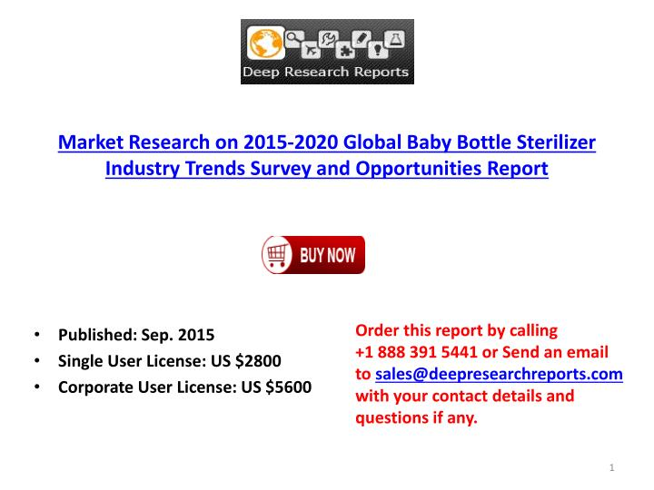 Market Research on 2015-2020 Global Baby Bottle Sterilizer Industry Trends Survey and Opportunities ...